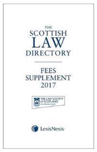 The Scottish Law Directory: The White Book Fees Supplement 2017