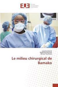 Le milieu chirurgical de Bamako