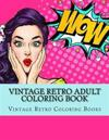 Vintage Retro Adult Coloring Book: Large One Sided Vinatge Retro Coloring Book for Grownups. Easy 1950's Designs for Relaxation