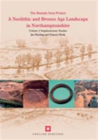 Neolithic and Bronze Age Landscape in Northamptonshire