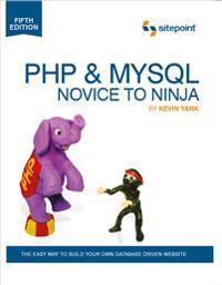 PHP & MYSQL Novice To Ninja