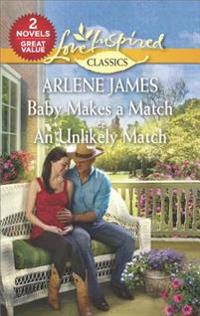 Baby Makes a Match & an Unlikely Match: An Anthology