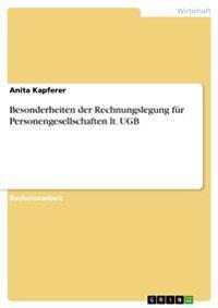 Besonderheiten Der Rechnungslegung Fur Personengesellschaften Lt. Ugb