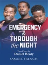 Emergency & Through the Night