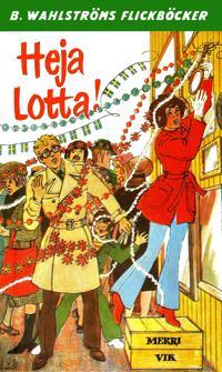 Lotta 31 - Heja Lotta!