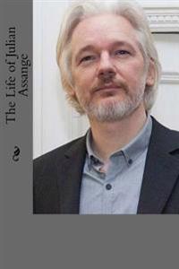 The Life of Julian Assange