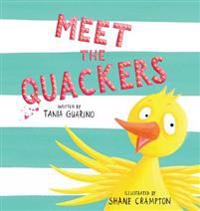 Meet the Quackers