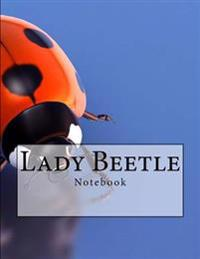 Lady Beetle Notebook: Notebook with 150 Lined Pages