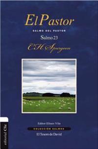 El Pastor: Salmo del Pastor. Salmo 23