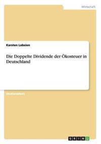 Die Doppelte Dividende Der Okosteuer in Deutschland