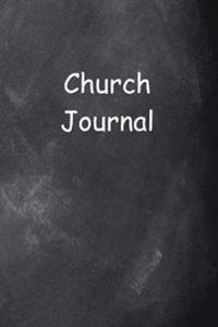 Church Journal Chalkboard Design: (Notebook, Diary, Blank Book)