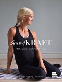 Gravidkraft : hälsa genom rörelse och träning