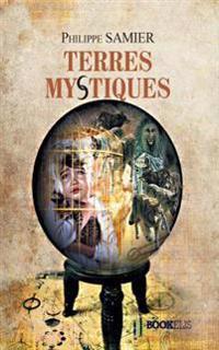 Terres Mystiques: La Legende Des Maitres 4