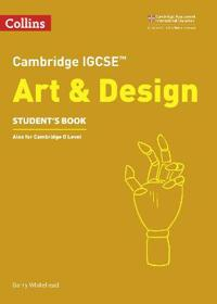Cambridge IGCSE (TM) Art and Design Student's Book