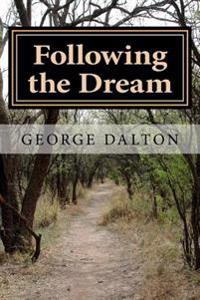 Following the Dream