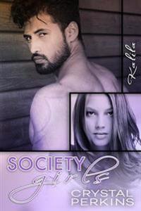 Society Girls: Kalila
