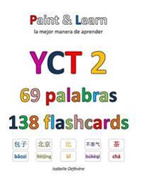 Yct 2 69 Palabras 138 Flashcards