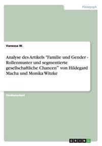 Analyse Des Artikels Familie Und Gender - Rollenmuster Und Segmentierte Gesellschaftliche Chancen? Von Hildegard Macha Und Monika Witzke