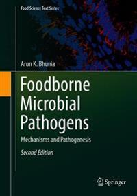 Foodborne Microbial Pathogens: Mechanisms and Pathogenesis