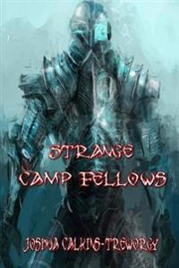 Strange Camp Fellows: A Novel of Tamalaria