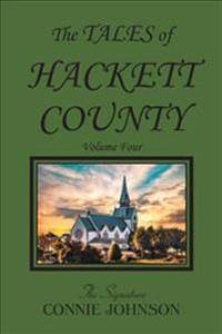 The Tales of Hackett County: Volume Four