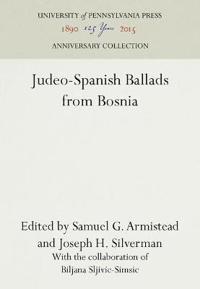 Judeo-spanish Ballads from Bosnia
