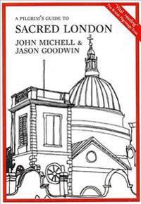 Pilgrims guide to sacred london