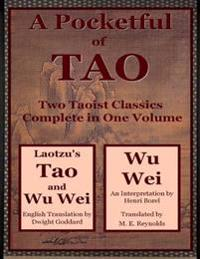 Pocketful of Tao: Two Taoist Classics Complete In One Volume