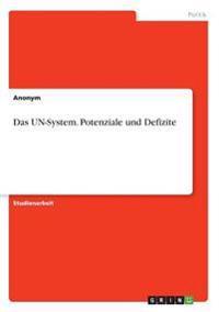 Das Un-System. Potenziale Und Defizite