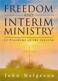 Freedom and Interim Ministry