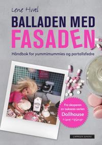 Balladen med fasaden - Lene Hval pdf epub