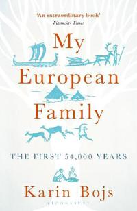 My European Family: The First 54,000 Years