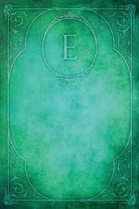 Monogram E Notebook: Blank Diary Journal Log