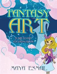 Fantasy Art: A Kid-To-Kid Coloring Book