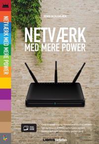 Netværk med mere power