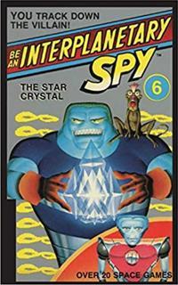 Be an Interplanetary Spy: The Star Crystal