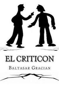 El Criticon (Spanish) Edition