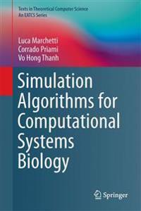 Simulation Algorithms for Computational Systems Biology