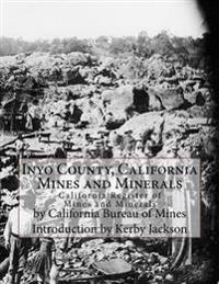 Inyo County, California Mines and Minerals: California Register of Mines and Minerals