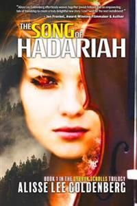 The Song of Hadariah: Dybbuk Scrolls Trilogy: Book 1