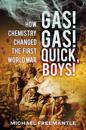Gas! Gas! Quick, Boys
