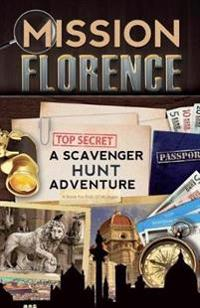 Mission Florence: A Scavenger Hunt Adventure (Travel Book for Kids)