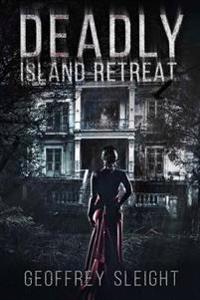 Deadly Island Retreat