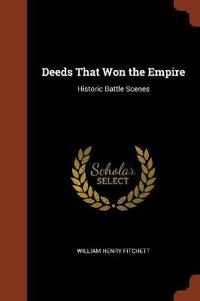 Deeds That Won the Empire