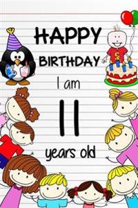Happy Birthday: Birthday Notebook for 11 Years Old 6 X 9 Lined Pages Blank Notebooks and Journalsbirthday Gifts for Kids, 100 Pages