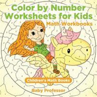 Color by Number Worksheets for Kids - Math Workbooks Children's Math Books