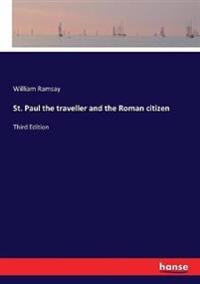 St. Paul the traveller and the Roman citizen