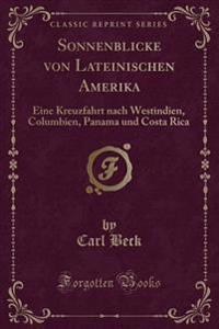 Sonnenblicke von Lateinischen Amerika