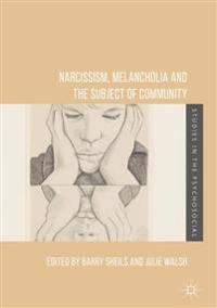 Narcissism, Melancholia and the Subject of Community