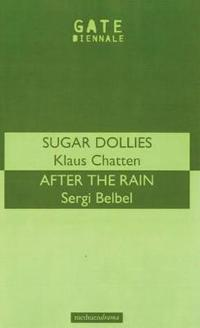 """Sugar Dollies"" and ""After the Rain"""